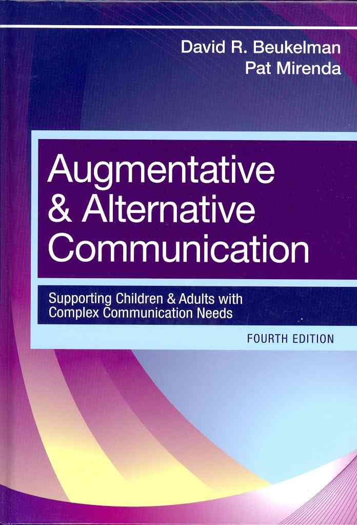 Augmentative and Alternative Communication By Beukelman, David R./ Mirenda, Pat